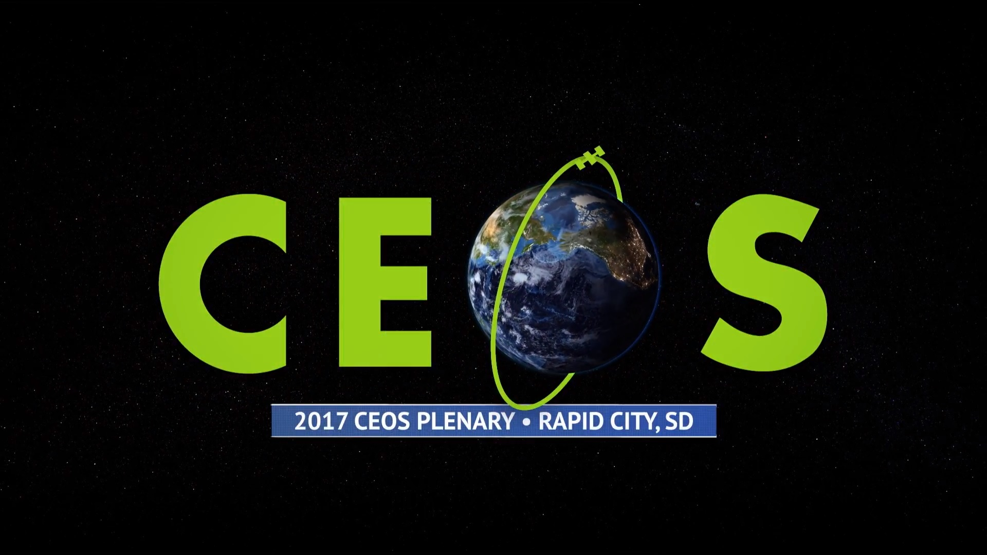 CEOS. 2017 CEOS Plenary in Rapid City, South Dakota